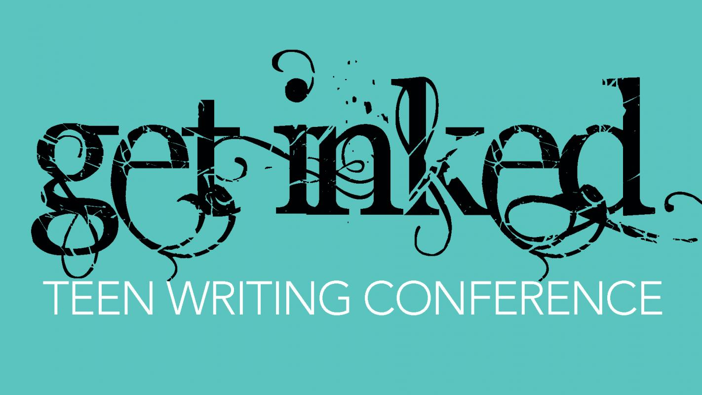 Get Inked Teen Writing Conference