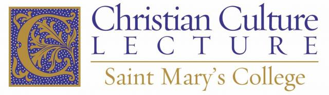 Christian Culture Lecture: Saint Mary's College